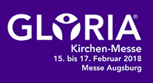 Gloria Messe 15.02. bis 17.02.2018